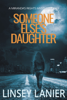 Linsey Lanier - Someone Else's Daughter  artwork