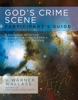 God's Crime Scene Participant's Guide