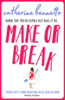 Catherine Bennetto - Make or Break artwork