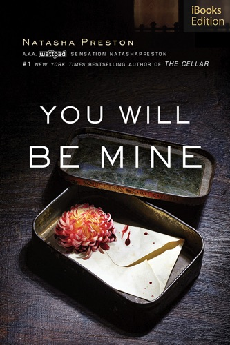 Natasha Preston - You Will Be Mine (iBooks Edition)