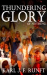 Thundering Glory Of Nothing