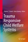Trauma Responsive Child Welfare Systems