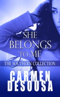 She Belongs to Me: The Southern Collection (Charlotte - Book One)