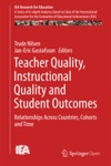 Teacher Quality Instructional Quality And Student Outcomes