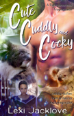 Cute, Cuddly, and Cocky