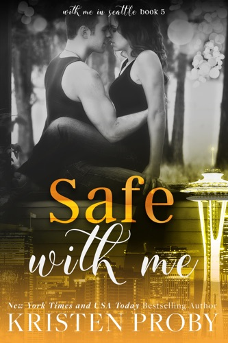 Kristen Proby - Safe with Me