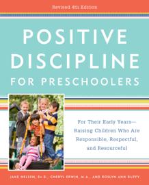 Positive Discipline for Preschoolers, Revised 4th Edition