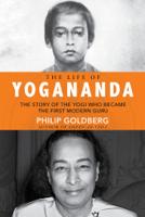 Philip Goldberg - The Life of Yogananda artwork