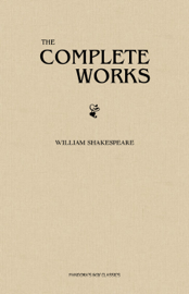William Shakespeare: The Complete Works book