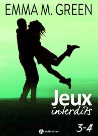 JEUX INTERDITS - VOL. 3 ET 4