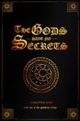 The Gods Have No Secrets