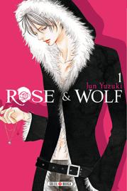 Rose & Wolf T01