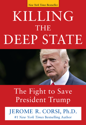Killing the Deep State - Jerome R. Corsi book