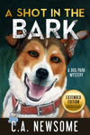 A Shot in the Bark - Extended Edition