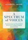 A Spectrum Of Voices