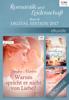 Jessica Steele, Sarah Morgan & Sandra Marton - Romantik und Leidenschaft - Best of Digital Edition 2017 Grafik