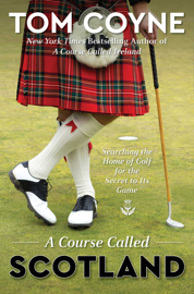 A Course Called Scotland book