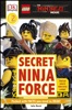 DK Readers L2: The LEGO® NINJAGO® MOVIE™: Secret Ninja Force