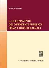 IL LICENZIAMENTO DEL DIPENDENTE PUBBLICO PRIMA E DOPO IL JOBS ACT