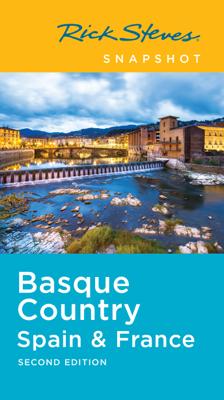 Rick Steves Snapshot Basque Country Spain & France - Rick Steves book