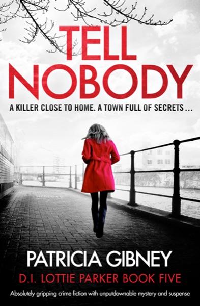 Tell Nobody - Patricia Gibney book cover