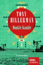 Dunkle Kanäle - Tony Hillerman by  Tony Hillerman PDF Download