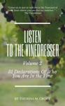 Listen To The Vinedresser Volume 2