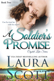 A Soldier's Promise - Laura Scott book summary