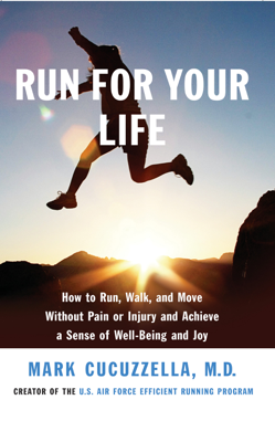 Run for Your Life - Mark Cucuzzella, MD book