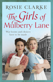 The Girls of Mulberry Lane - Rosie Clarke book summary