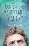 Confessions Of A Reformed Tom Cat