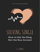 Solving Single