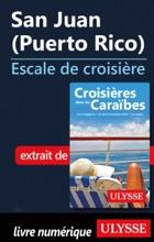 San Juan (Puerto Rico) - Escale De Croisière