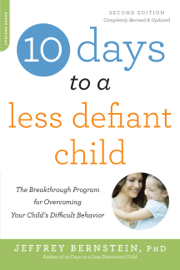 10 Days to a Less Defiant Child, second edition book