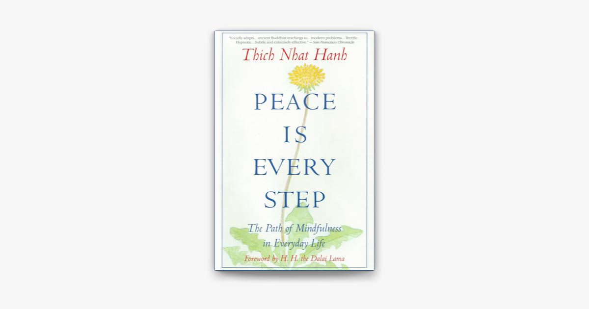Peace Is Every Step - Thích Nhất Hạnh