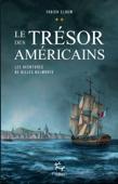 Download and Read Online Les aventures de Gilles Belmonte - tome 2 Le trésor des américains