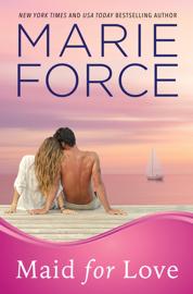 Maid for Love (Gansett Island Series, Book 1) book