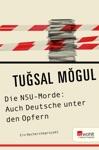Die NSU-Morde Auch Deutsche Unter Den Opfern