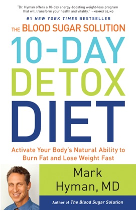 The Blood Sugar Solution 10-Day Detox Diet book cover