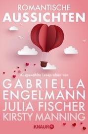 Romantische Aussichten: Große Gefühle bei Knaur PDF Download