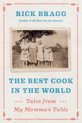 The Best Cook in the World - Rick Bragg book