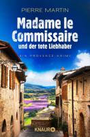 Download and Read Online Madame le Commissaire und der tote Liebhaber