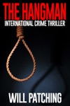 The Hangman International Crime Thriller