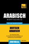 Wortschatz Deutsch-Arabisch Fr Das Selbststudium 3000 Wrter
