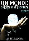 Un Monde DElfes Et DHommes 5 ESPRIT
