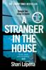 Shari Lapena - A Stranger in the House artwork