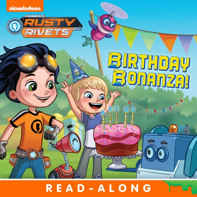 Rusty Rivets Coloring Pages: Birthday Bonanza! (Rusty Rivets) (Enhanced Edition) By