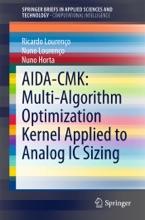 AIDA-CMK: Multi-Algorithm Optimization Kernel Applied to Analog IC Sizing