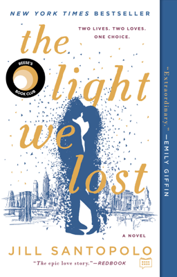 Jill Santopolo - The Light We Lost book