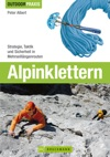 Outdoor Praxis Alpinklettern Praxiswissen Zu Ausrstung Technik Und Sicherheit Am Berg